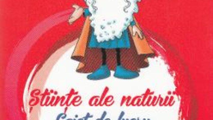 Carte Stiinte ale naturii – Clasa 4. Sem. 2 – Caiet – Nicolae Ploscariu PDF Online