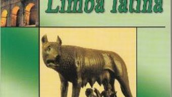 Cartea Limba latina – Clasa 11 – Manual – Eugenia Hristache, Silvia Lucan (download, pret, reducere)