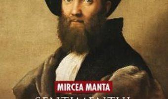 Cartea Sentimentul iubirii in opera unor poete ilustre – Mircea Manta (download, pret, reducere)