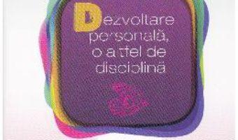 Carte Dezvoltare personala, o altfel de disciplina – Gabriela Barbulescu PDF Online
