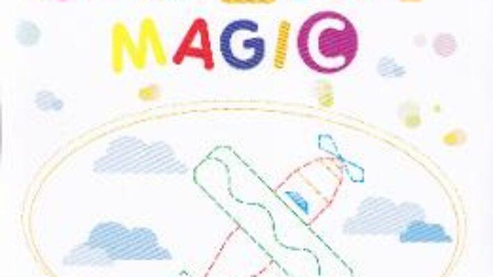 Carte Creionul Magic 4-5 ani Grupa mijlocie Caiet – Ancuta Antemir, Marilena Cazan PDF Online