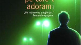 Carte Celalalt pe care-l adoram – Catherine Cusset PDF Online