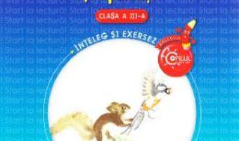 Carte Start la lectura! Texte literare si aplicatii – Clasa 3 – Gabriela Barbulescu, Daniela Elena Ionita PDF Online