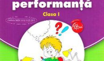 Carte Matematica pentru performanta – Clasa 1 – Nicoleta Nedelescu, Petrita Vlaicu PDF Online
