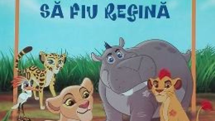Carte Disney Garda Felina – Abia astept sa fiu regina – Carte gigant PDF Online