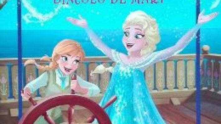 Carte Disney Regatul De Gheata – Dincolo De Mari (carte Gigant) PDF Online