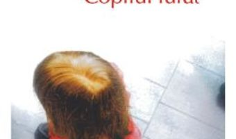 Carte Copilul furat – Ian McEwan PDF Online