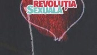 Carte Adolescentii si revolutia sexuala – Andrei Dragulinescu PDF Online
