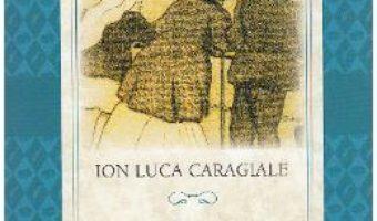 Carte Teatru – Ion Luca Caragiale PDF Online