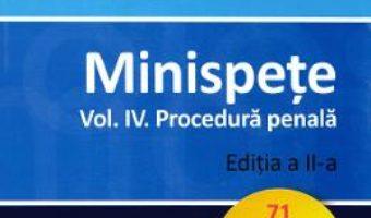 Cartea Minispete. Vol.4. Procedura penala Ed.2 – Mihail Udroiu (download, pret, reducere)