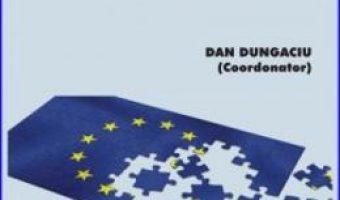 Cartea Europa dupa 25 de ani – Dan Dungaciu PDF Online