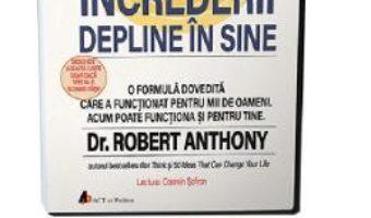 Cartea Audiobook. Secretele supreme ale increderii depline in sine – Robert Anthony (download, pret, reducere)