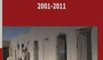 Cartea Zece ani de turbulente in securitatea lumii 2001-2011 – Eugen Lungu PDF Online