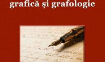 Cartea Ghid de analiza grafica si grafologie – Mihai Constantin Dianu (download, pret, reducere)