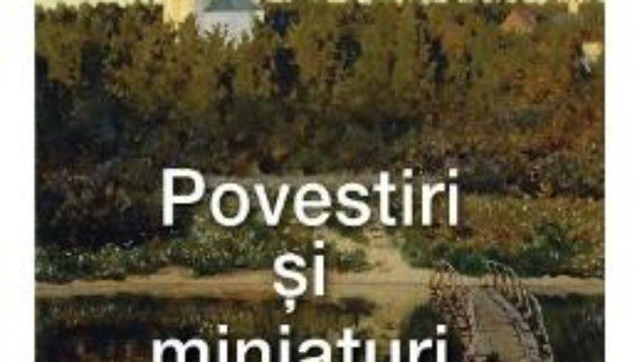 Cartea Povestiri si miniaturi – Alexandr Soljenitin PDF Online