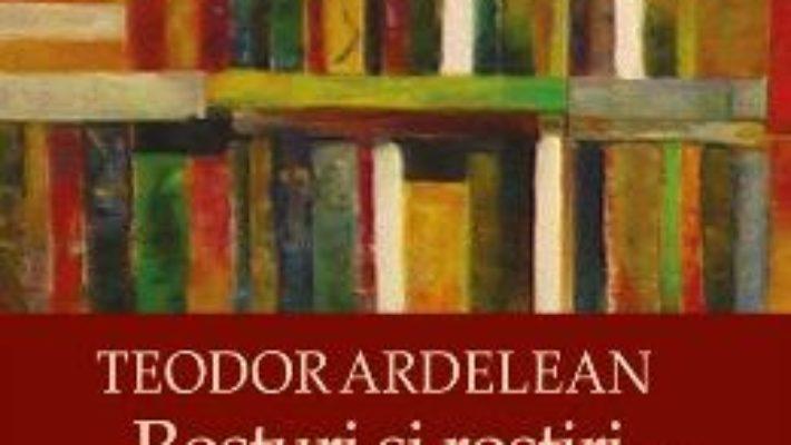 Cartea Rosturi si rostiri – Teodor Ardelean PDF Online