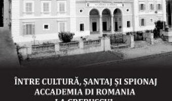 Cartea Intre cultura, santaj si spionaj – Veronica Turcus, Serban Turcus PDF Online