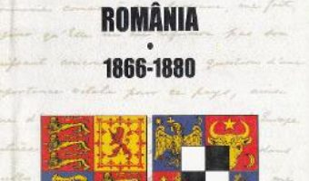 Cartea Diplomati englezi in Romania 1866-1880 – Sorin Liviu Damean PDF Online
