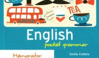 Cartea Memorator English Pocket Grammar – Cecilia Croitoru PDF Online