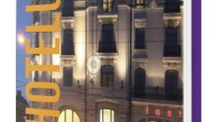 Cartea Hoteluri din Romania 2 PDF Online