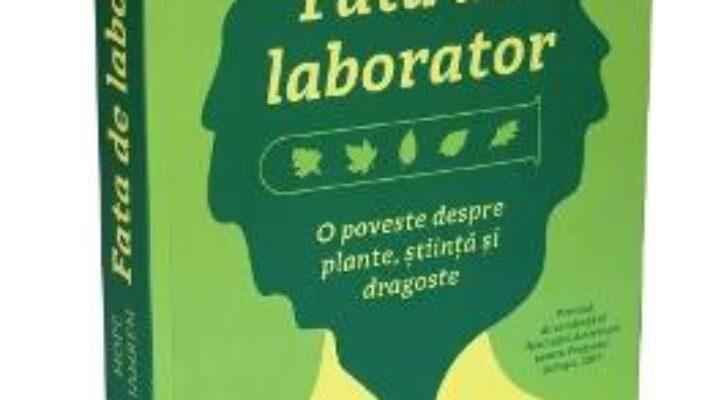 Cartea Fata de laborator – Hope Jahren PDF Online