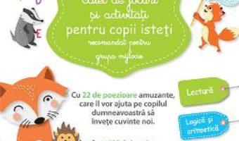 Cartea Caiet de jocuri si activitati pentru copii isteti 4-5 ani grupa mijlocie – Larousse (download, pret, reducere)