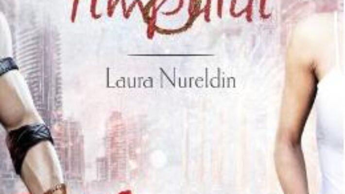Cartea Regii timpului – Laura Nureldin PDF Online