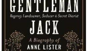 Cartea Gentleman Jack – Angela Steidele (download, pret, reducere)