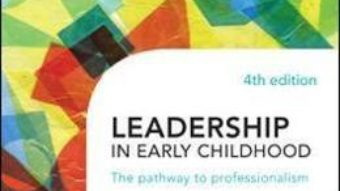 Cartea Leadership in Early Childhood – Jillian Rodd (download, pret, reducere)