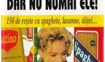 Cartea Macaroanele, dar nu numai ele! – Alexandre Dumas PDF Online