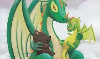 Cartea Puiul de Urs si Mama Dragon – Melania Ciomaga (download, pret, reducere)