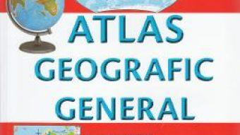 Cartea Atlas geografic general – Marius Lungu PDF Online