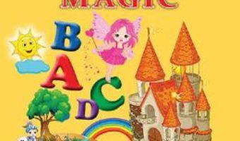 Cartea Alfabetul magic – Silvia Ursache (download, pret, reducere)