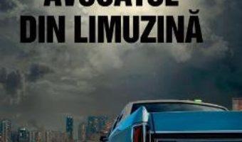 Cartea Avocatul din limuzina – Michael Connelly PDF Online