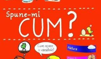 Cartea Spune-mi! Cum? – Larousse (download, pret, reducere)