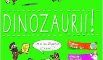 Cartea Spune-mi! Dinozaurii! – Larousse PDF Online
