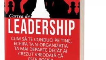 Cartea Cartea de leadership – Anthony Gell (download, pret, reducere)