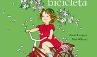 Cartea Lotta si bicicleta – Astrid Lindgren, llon Wikland PDF Online