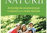 Cartea Sa impartasim bucuria naturii – Joseph Cornell PDF Online