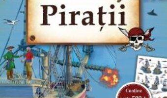 Cartea Piratii: Carte cu autocolante PDF Online