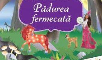 Cartea Padurea fermecata: Carte cu autocolante PDF Online