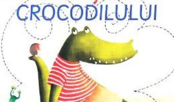 Cartea Greselile crocodilului PDF Online