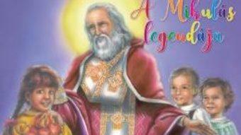 Cartea A Mikulas Legendaja (Povestea lui Mos Nicolae) PDF Online