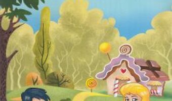 Cartea Hansel si Gretel – Fratii Grimm PDF Online