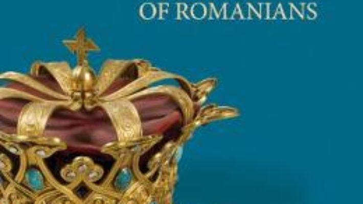 Cartea A Brief Illustrated History of Romanians – Neagu Djuvara PDF Online
