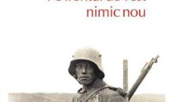 Cartea Pe frontul de vest nimic nou – Erich Maria Remarque PDF Online