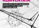 Cartea Organizatia reinventata – Frederic Laloux PDF Online