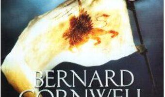 Cartea Cantecul sabiei – Bernard Cornwell PDF Online
