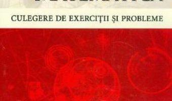 Cartea Analiza matematica. Culegere de exercitii si probleme – Costel Chites, Radu Miculescu (download, pret, reducere)