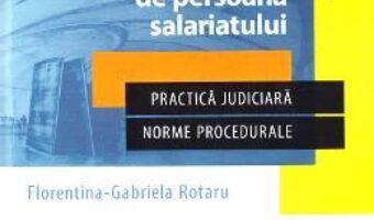 Cartea Concedierea individuala din motive care nu tin de persoana salariatului – Florentina Gabriela Rotaru, Lucia Uta PDF Online